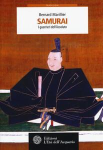 Samurai. I guerrieri dell'Assoluto