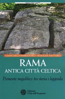 Rama antica città celtica. Piemonte megalitico tra storia e leggenda.pdf