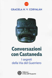 Conversazioni con Castaneda. I segreti della via del guerriero.pdf