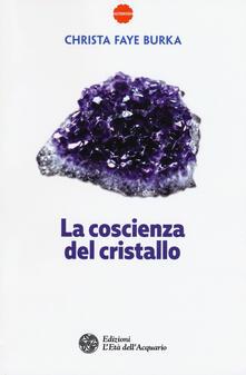 Grandtoureventi.it La coscienza del cristallo Image