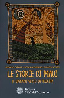 Voluntariadobaleares2014.es Le storie di Maui. 111 gradini verso la felicità Image