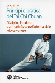 Camfeed.it Principi e pratica del Tai Chi Chuan. Disciplina interiore e armonia fisica nell'arte marziale «dolce» cinese Image