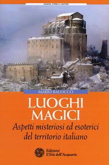 Grandtoureventi.it Luoghi magici. Aspetti misteriosi ed esoterici del territorio italiano Image
