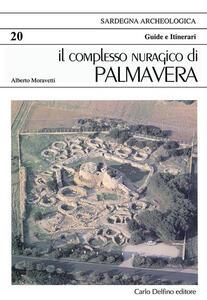 Il complesso nuragico di Palmavera
