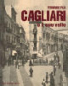 Cagliari e il suo volto. Vo...