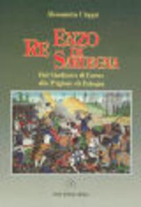 Enzo, re di Sardegna. Dal G...