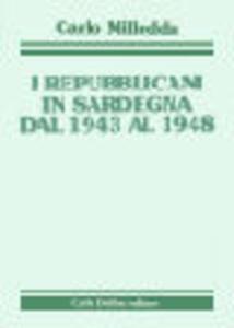 I repubblicani in Sardegna dal 1943 al 1948