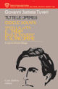 Tutte le opere. Vol. 6: Gioele Solari: «Per la vita e i tempi di G. B. Tuveri» e altre opere.