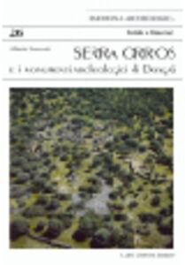 Serra Orrios e i monumenti archeologici di Dorgali