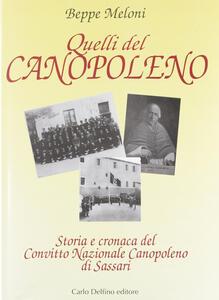 Quelli del Canopoleno. Storia e cronaca del Convitto nazionale Canopoleno di Sassari