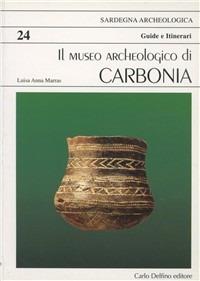 Il Il museo archeologico di Carbonia - Marras Luisa A. - wuz.it