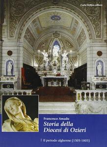 Storia della diocesi di Ozieri. Il periodo algherese