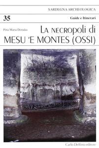 La necropoli di Mesu 'e Montes