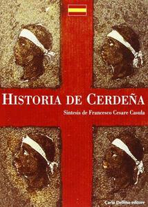 La storia di Sardegna. Sintesi. Ediz. spagnola