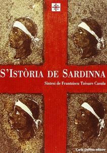 La storia di Sardegna. Sintesi. Ediz. sarda