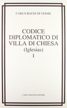 Mercatinidinataletorino.it Codice diplomatico di Villa di chiesa (Iglesias) (rist. anast. 1877) Image