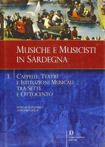 Cappelle, teatri e istituzioni musicali tra Sette e Ottocento
