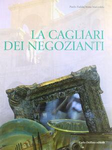 La Cagliari dei negozianti