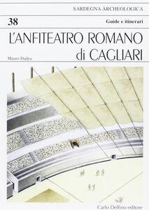 L' anfiteatro romano di Cagliari