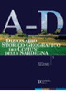 Dizionario storico-geografico dei comuni della Sardegna A-D
