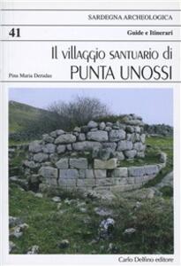 Villaggio santuario di Punta Unossi