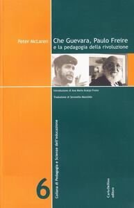 Che Guevara, Paulo Freire