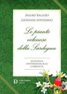 Le piante velenose della Sardegna. Ecologia, sintomatologia, curiosità