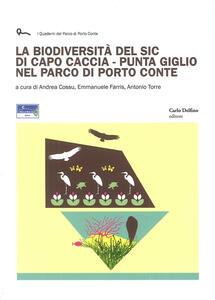 La biodiversità del SIC di Capo Caccia. Punta Giglio nel Parco di Porto Conte