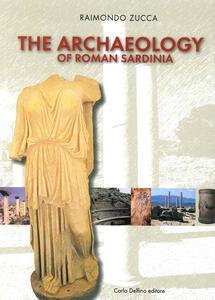 Archeologia sardegna romana. Ediz. inglese