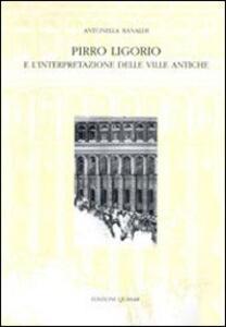 Pirro Ligorio e l'interpretazione delle ville antiche
