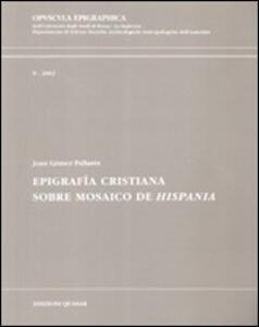 Epigrafía cristiana. Sobre mosaico de Hispania
