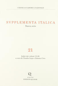 Supplementa italica. Vol. 21: Indici dei volumi 15-20.
