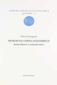 Ricerche sulla poesia Alessadrina. Vol. 2: Forme allusive e contenuti nuovi.