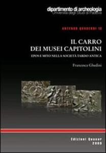 Il carro dei Musei Capitolini. Epos e mito nella società tardo antica
