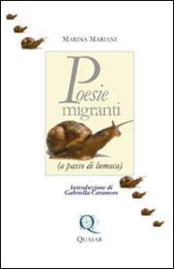Poesie migranti (a passi di lumaca)
