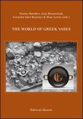 The world of greek vases. Ediz. italiana