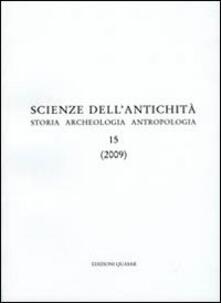 Daddyswing.es Scienze dell'antichità. Storia, archeologia, antropologia (2009). Ediz. multilingue. Vol. 15 Image