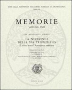 La necropoli della via triumphalis. Il tratto sotto l'autoparco vaticano
