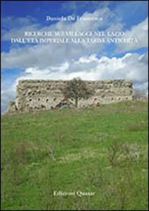 Ricerche sui villaggi nel Lazio dall'età imperiale alla tarda antichità
