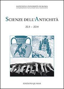 Scienze dell'antichità 20.3-2014. Dell'arte del tradurre. Problemi e riflessioni