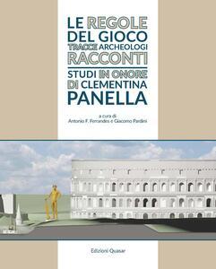 Libro Lexicon topographicum urbis Romae. Supplementum. Vol. 6: Le regole del gioco. Tracce, archeologi, racconti. Studi in onore di Clementina Panella.