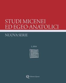 Antondemarirreguera.es Studi micenei ed egeo-anatolici. Nuova Serie. Ediz. inglese (2016). Vol. 2 Image