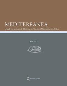 Mediterranea. Quaderni annuali dellIstituto di studi sul Mediterraneo antico (2017). Vol. 14.pdf