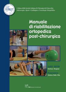 Ebook Manuale di riabilitazione ortopedica post-chirurgica Respizzi, Stefano