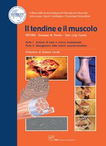 Ebook tendine e il muscolo Canata, G. Luigi , Peretti, Giuseppe