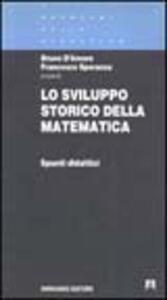 Lo sviluppo storico della matematica. Spunti didattici. Vol. 1