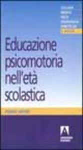 Educazione psicomotoria nell'età scolastica