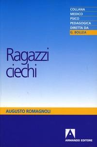Ragazzi ciechi - Romagnoli Augusto - wuz.it