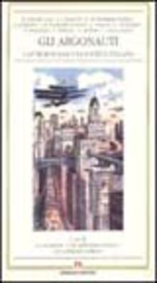 Gli argonauti. L'antropologia e la società italiana - Matilde Callari Galli,Gioia Di Cristofaro Longo,Luigi M. Lombardi Satriani - copertina