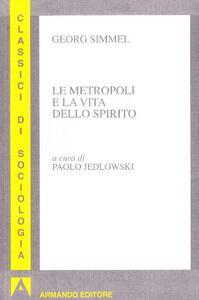 Le metropoli e la vita dello spirito